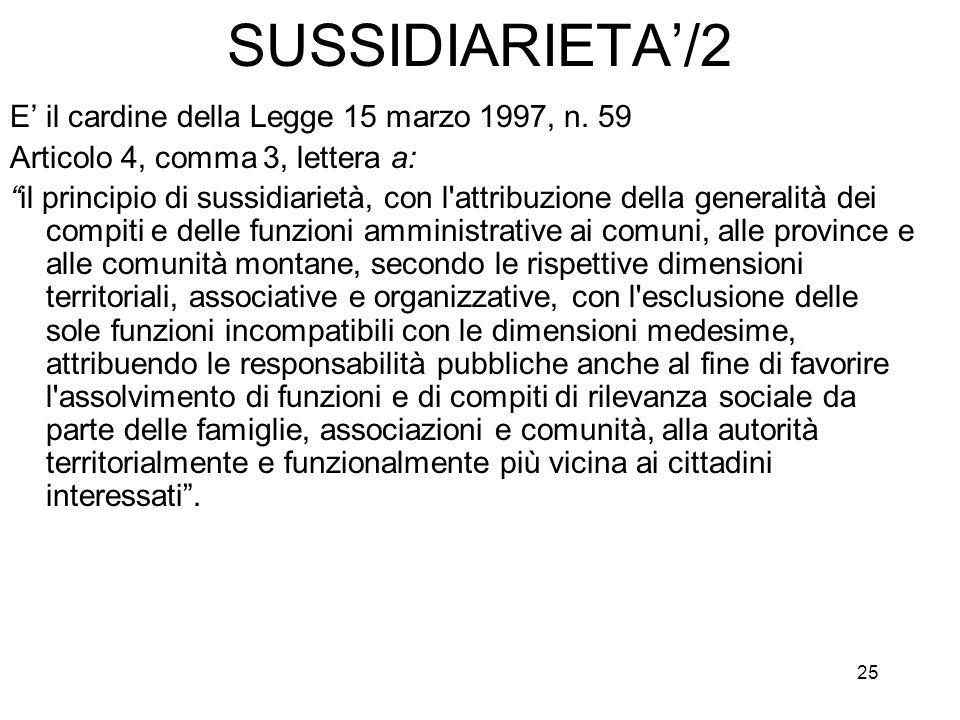 SUSSIDIARIETA'/2 E' il cardine della Legge 15 marzo 1997, n. 59