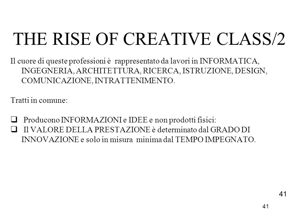 THE RISE OF CREATIVE CLASS/2