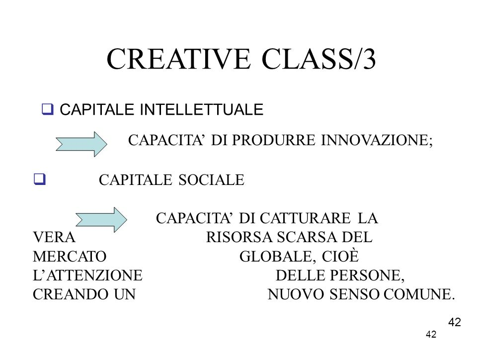CREATIVE CLASS/3 CAPITALE INTELLETTUALE