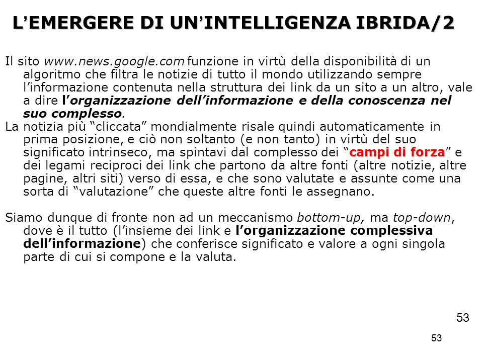 L'EMERGERE DI UN'INTELLIGENZA IBRIDA/2