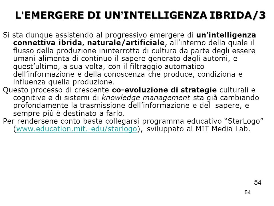 L'EMERGERE DI UN'INTELLIGENZA IBRIDA/3
