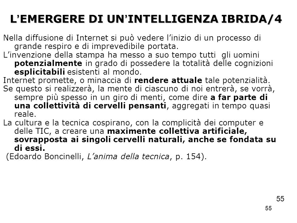 L'EMERGERE DI UN'INTELLIGENZA IBRIDA/4