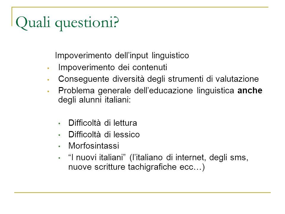 Quali questioni Impoverimento dell'input linguistico