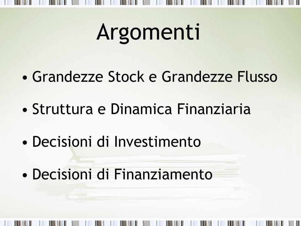 Argomenti Grandezze Stock e Grandezze Flusso