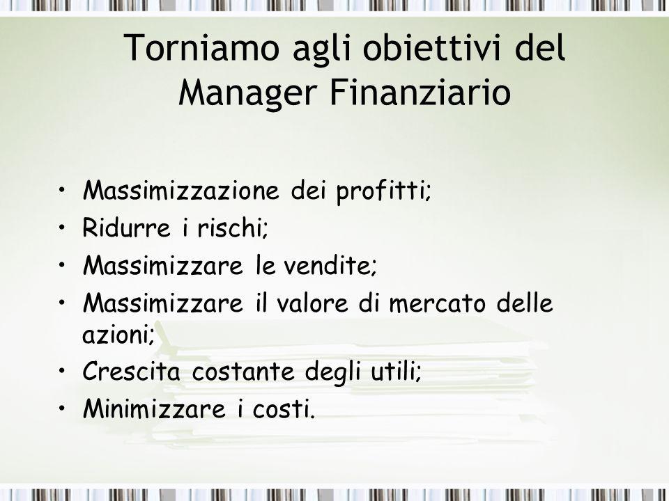 Torniamo agli obiettivi del Manager Finanziario