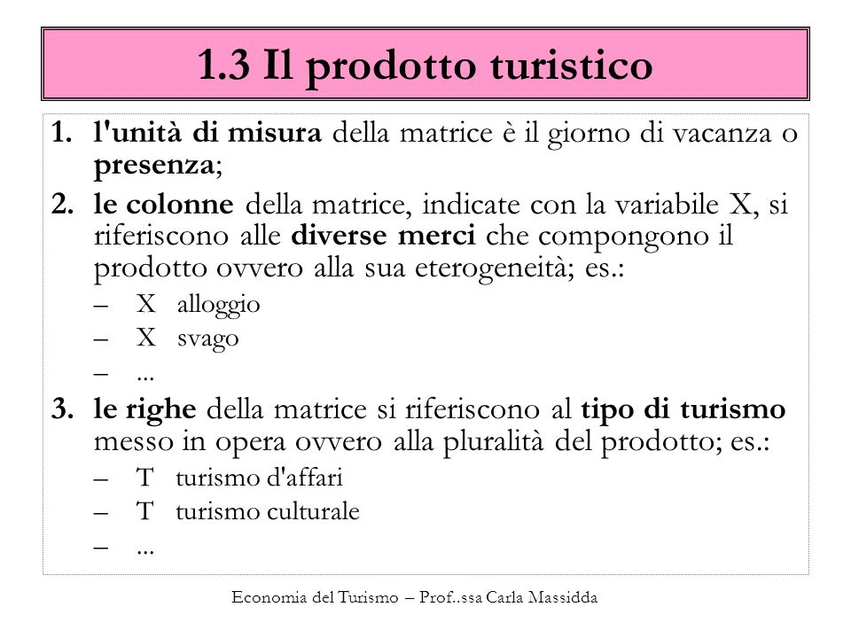 Economia del Turismo – Prof..ssa Carla Massidda