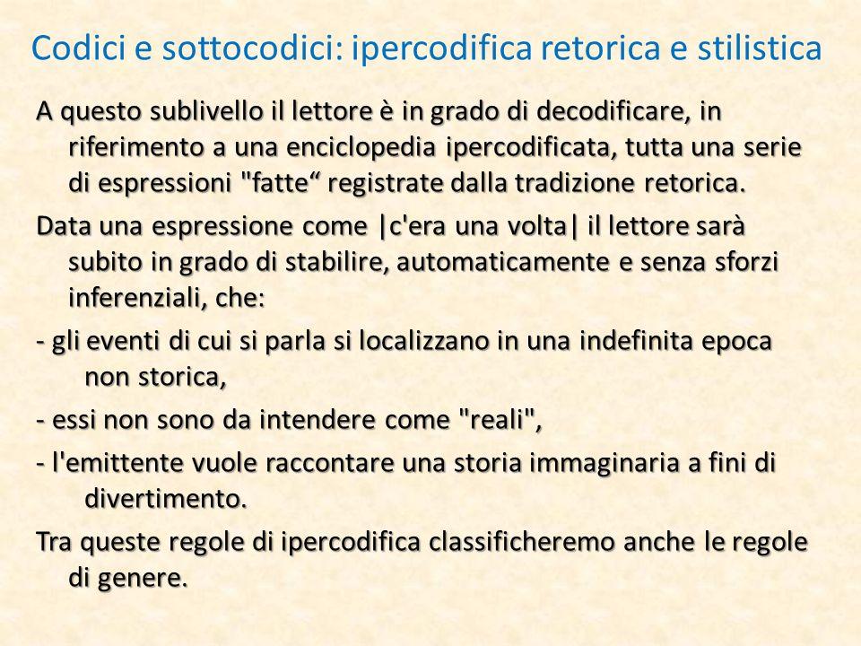 Codici e sottocodici: ipercodifica retorica e stilistica