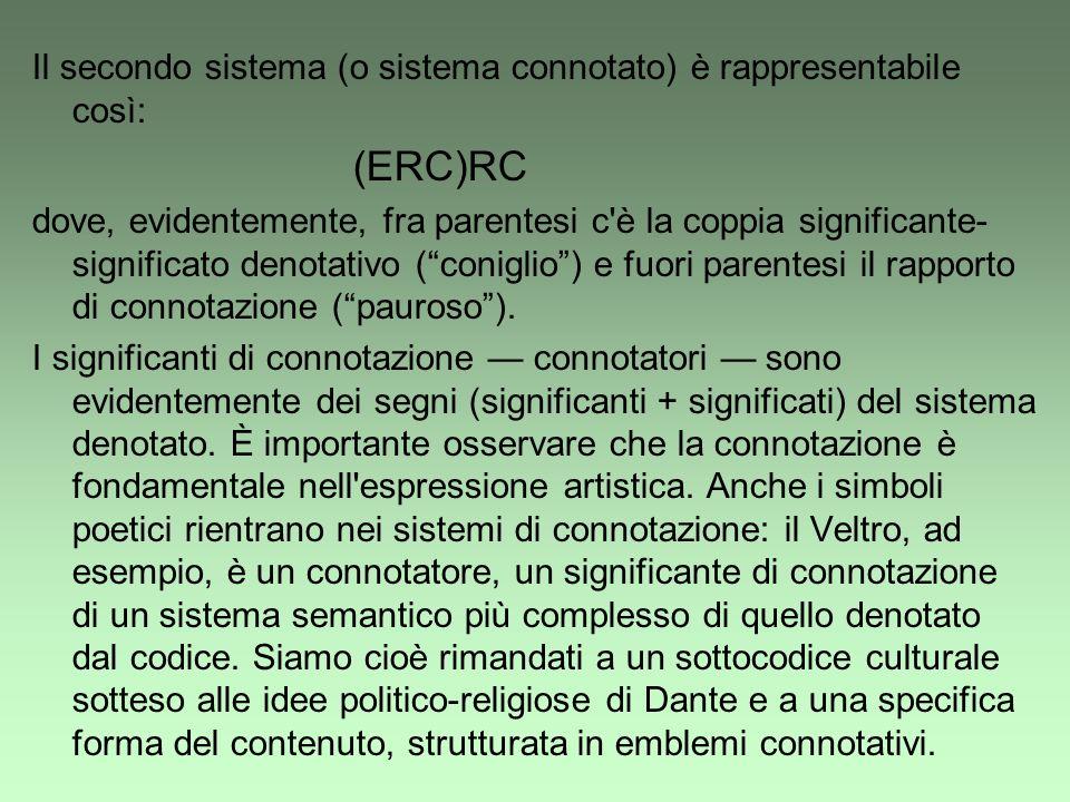Il secondo sistema (o sistema connotato) è rappresentabile così: