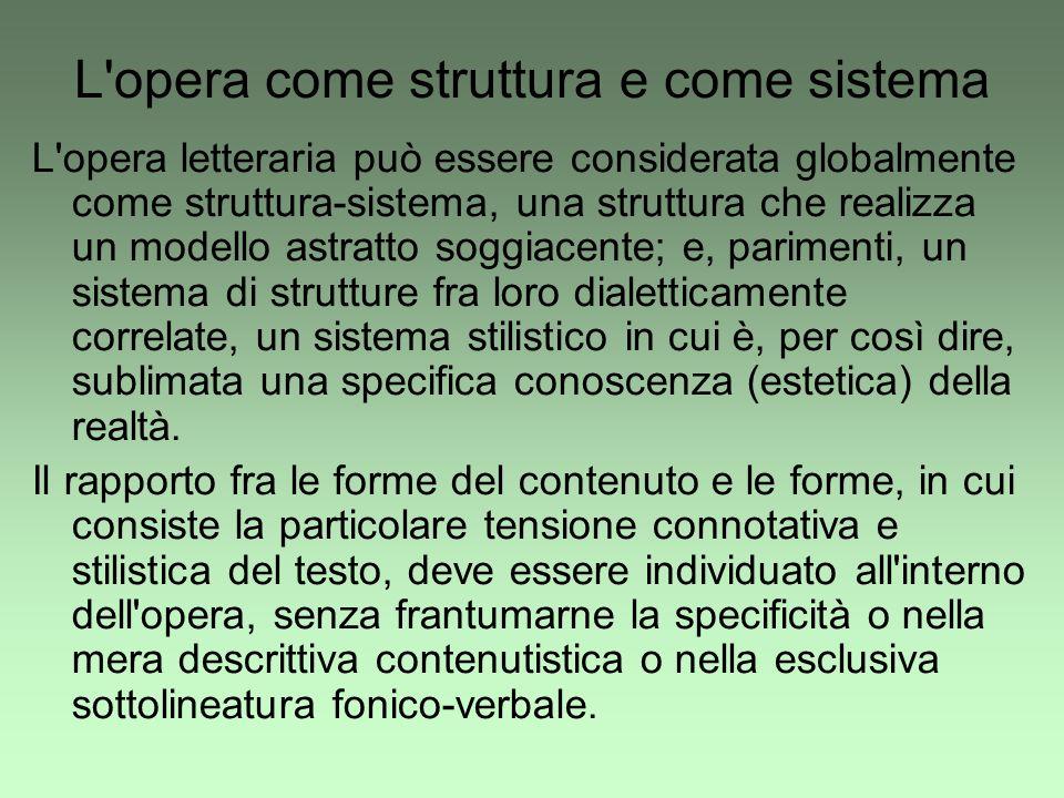 L opera come struttura e come sistema