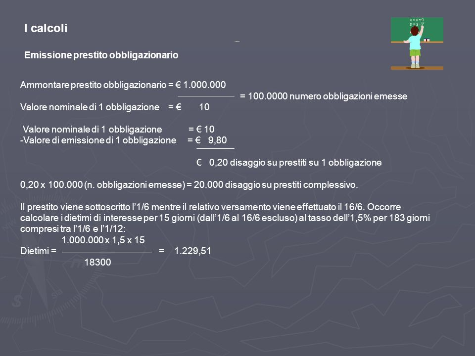 I calcoli Emissione prestito obbligazionario