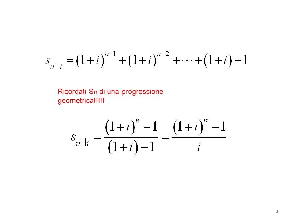 Ricordati Sn di una progressione geometrica!!!!!