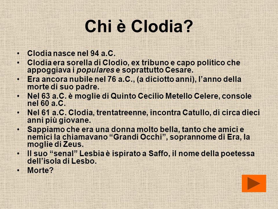 Chi è Clodia Clodia nasce nel 94 a.C.