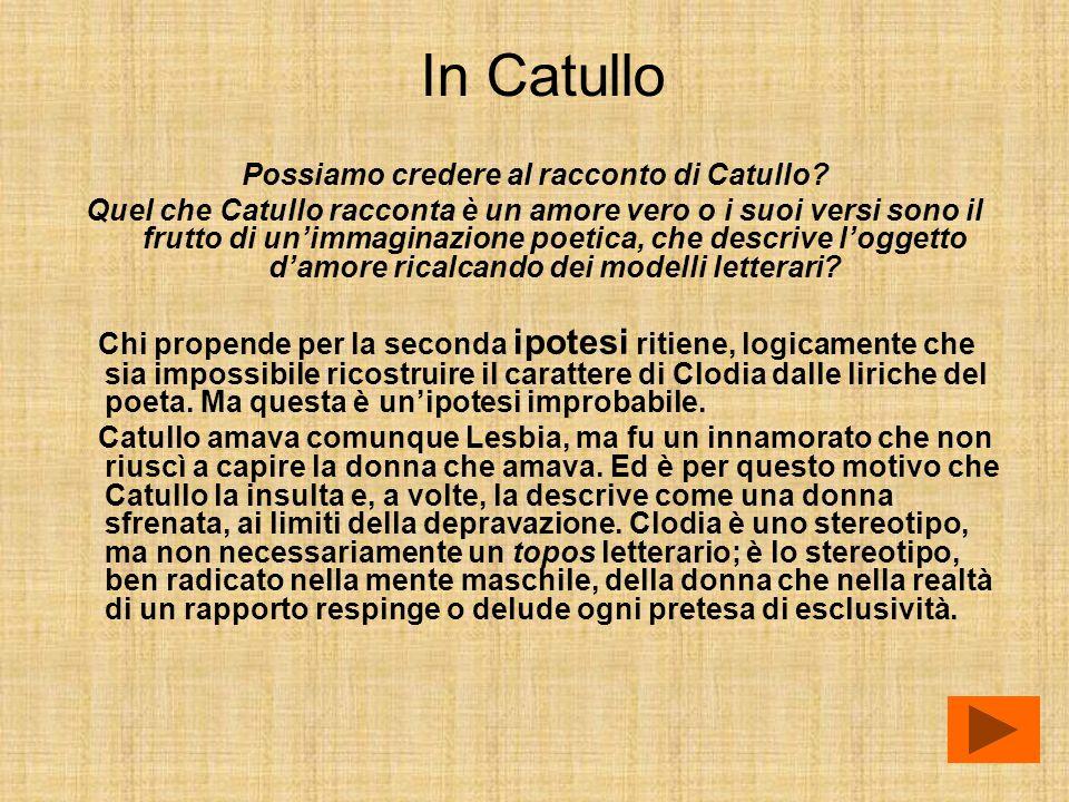 Possiamo credere al racconto di Catullo