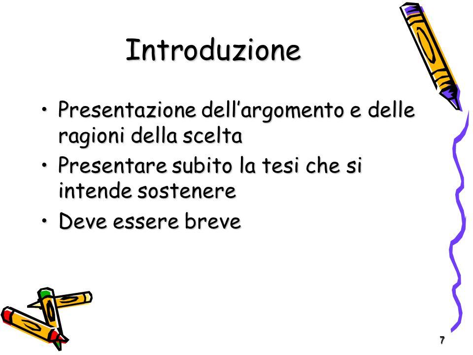 Introduzione Presentazione dell'argomento e delle ragioni della scelta