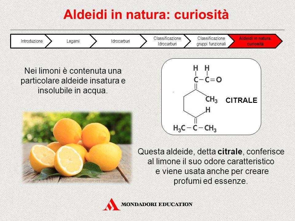 Aldeidi in natura: curiosità