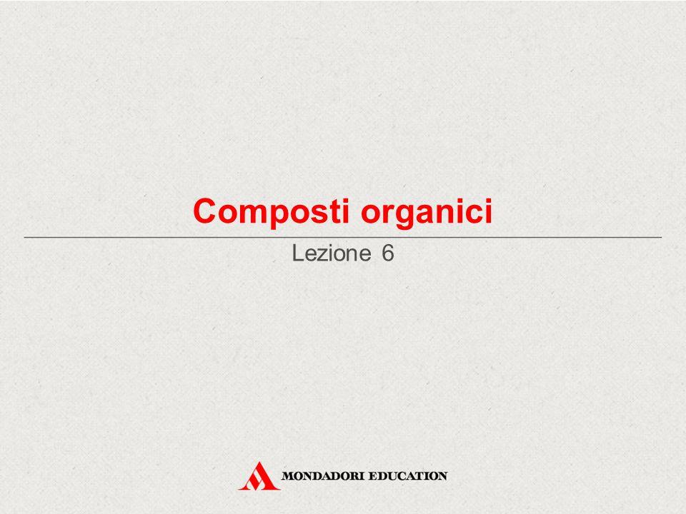 Composti organici Lezione 6