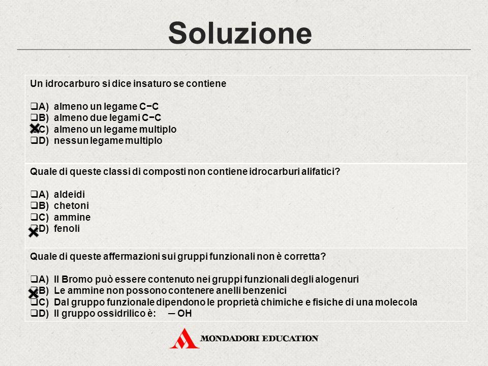 Soluzione Un idrocarburo si dice insaturo se contiene