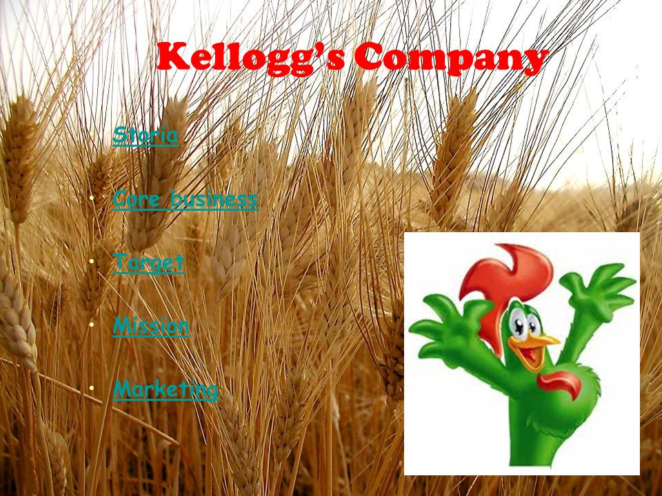 Kellogg's Company Storia Core business Target Mission Marketing