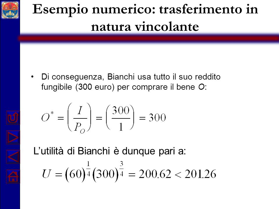 Esempio numerico: trasferimento in natura vincolante