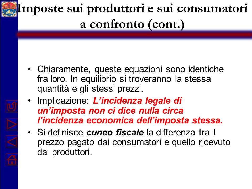 Imposte sui produttori e sui consumatori a confronto (cont.)