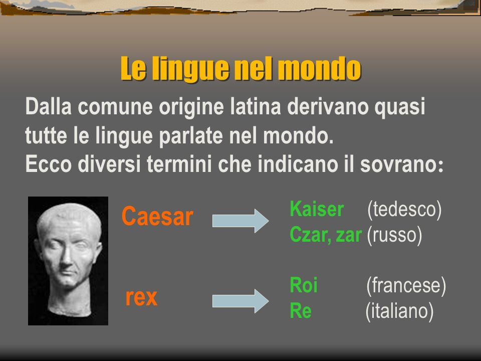 Le lingue nel mondo Caesar rex