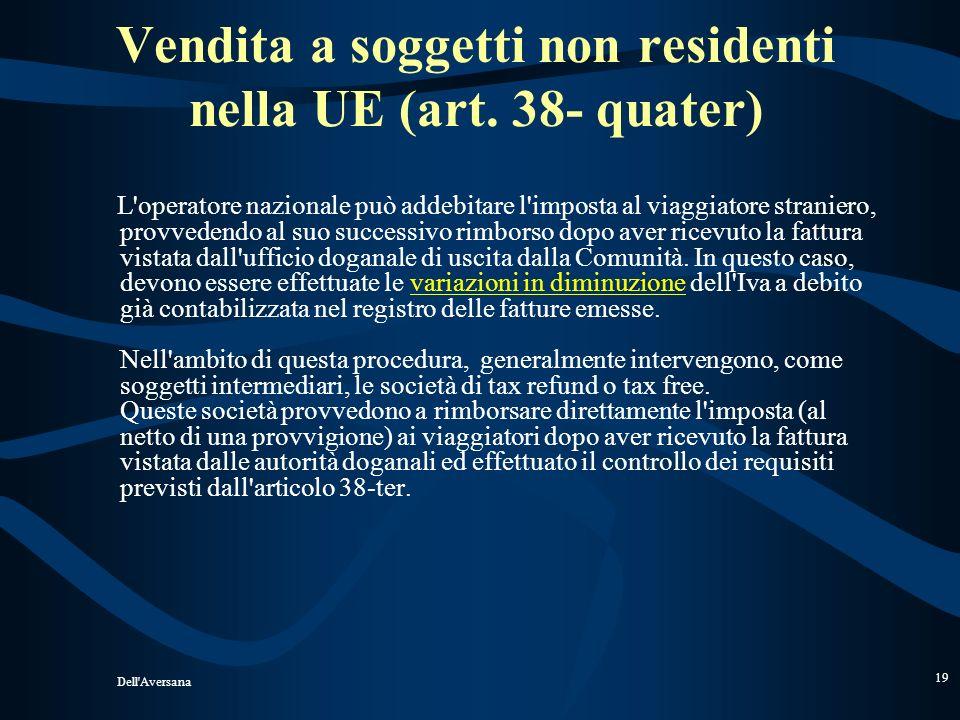 Vendita a soggetti non residenti nella UE (art. 38- quater)