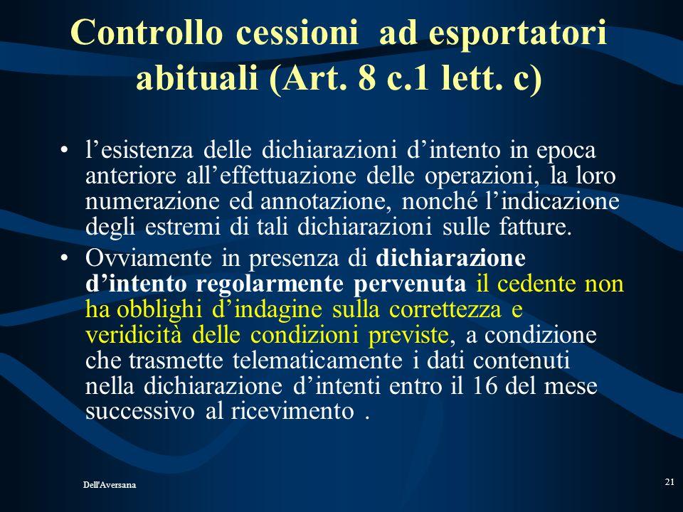 Controllo cessioni ad esportatori abituali (Art. 8 c.1 lett. c)