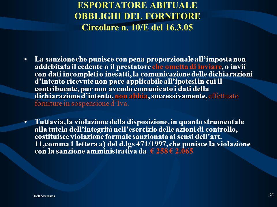 ESPORTATORE ABITUALE OBBLIGHI DEL FORNITORE Circolare n. 10/E del 16.3.05