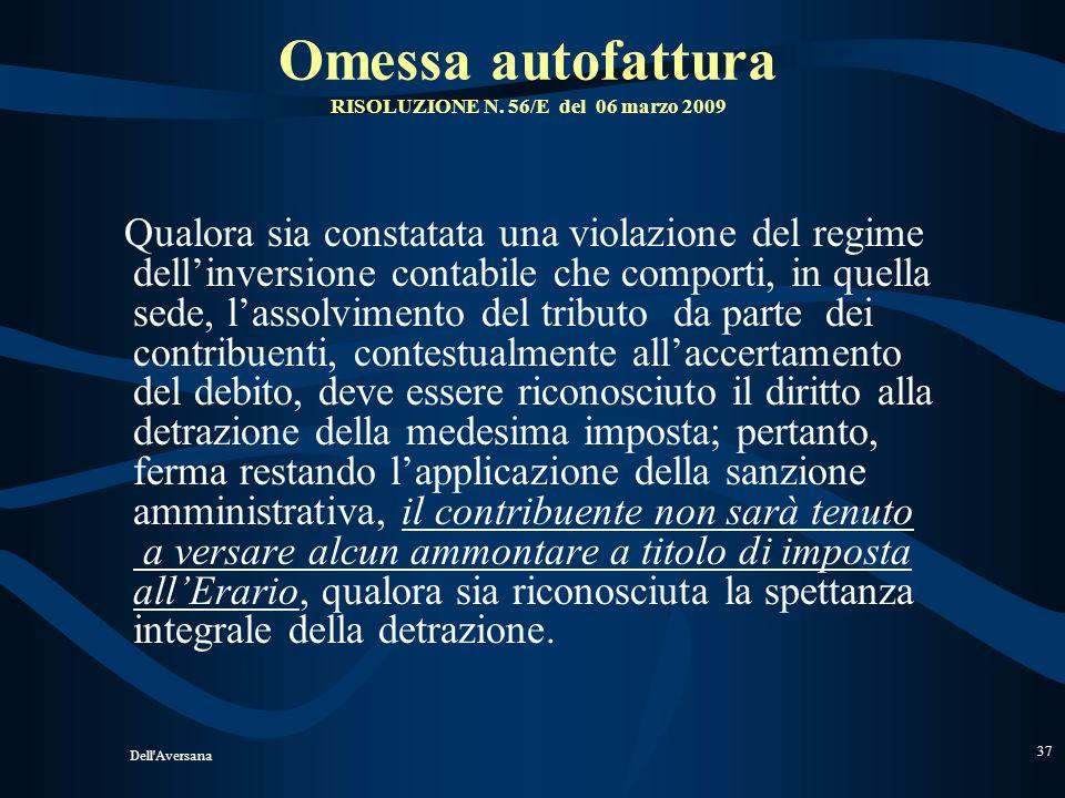 Omessa autofattura RISOLUZIONE N. 56/E del 06 marzo 2009
