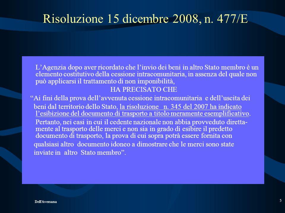 Risoluzione 15 dicembre 2008, n. 477/E