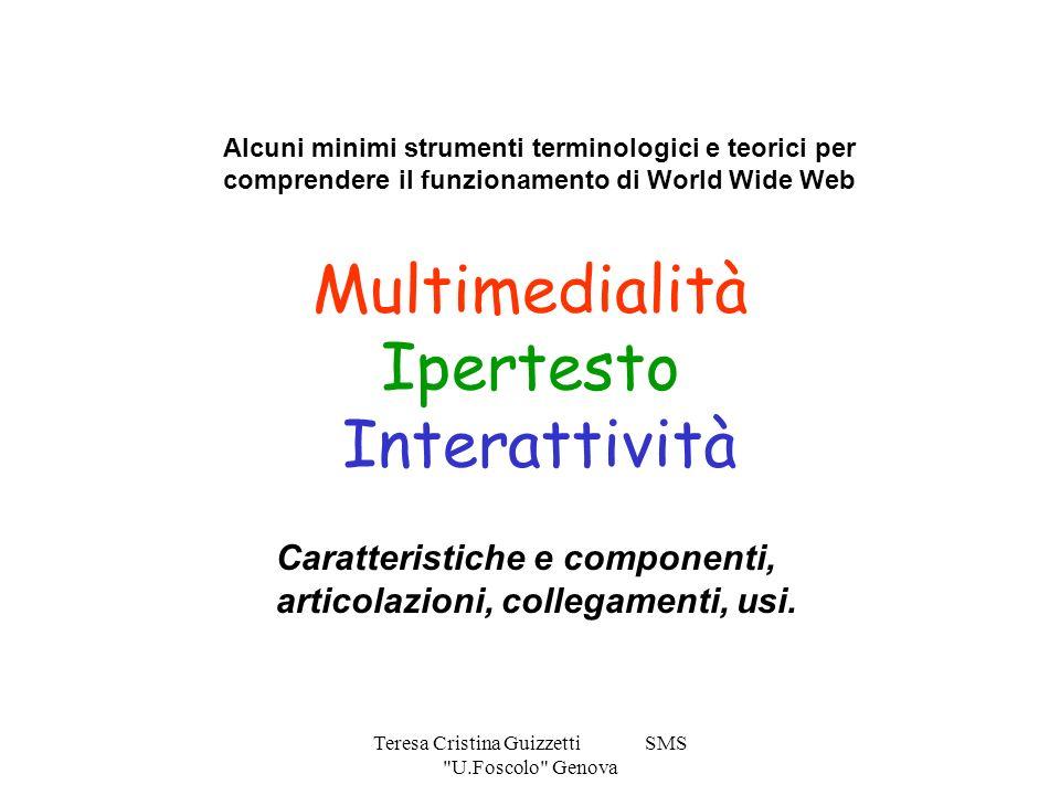 Multimedialità Ipertesto Interattività