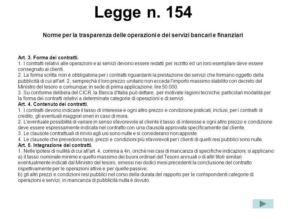 Legge n. 154 Norme per la trasparenza delle operazioni e dei servizi bancari e finanziari