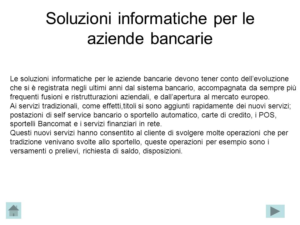 Soluzioni informatiche per le aziende bancarie