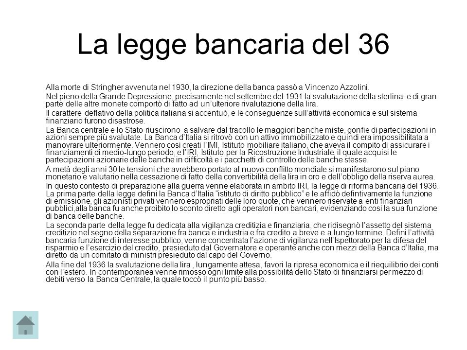 La legge bancaria del 36 Alla morte di Stringher avvenuta nel 1930, la direzione della banca passò a Vincenzo Azzolini.