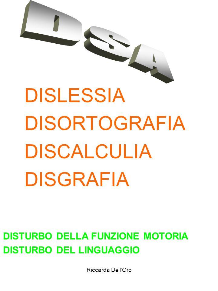 DISORTOGRAFIA DISCALCULIA DISGRAFIA DSA DISLESSIA