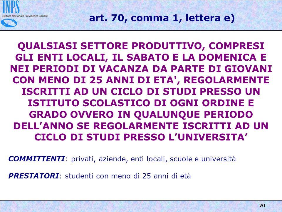 art. 70, comma 1, lettera e)