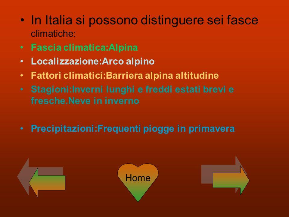 In Italia si possono distinguere sei fasce climatiche: