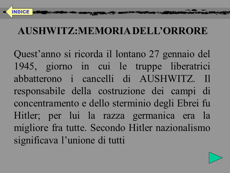 AUSHWITZ:MEMORIA DELL'ORRORE
