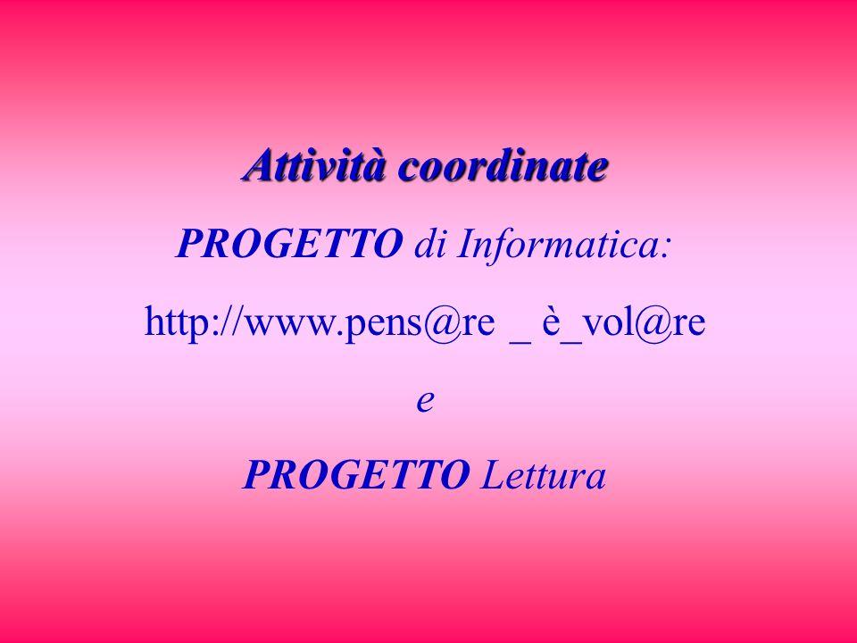 Attività coordinate PROGETTO di Informatica: