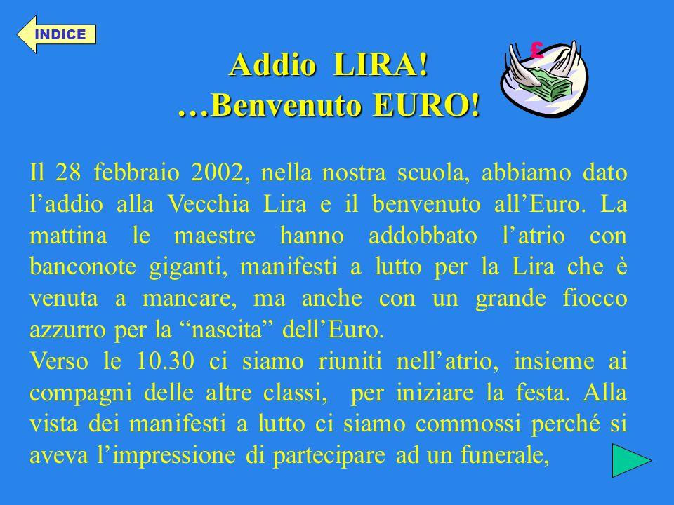 Addio LIRA! …Benvenuto EURO!
