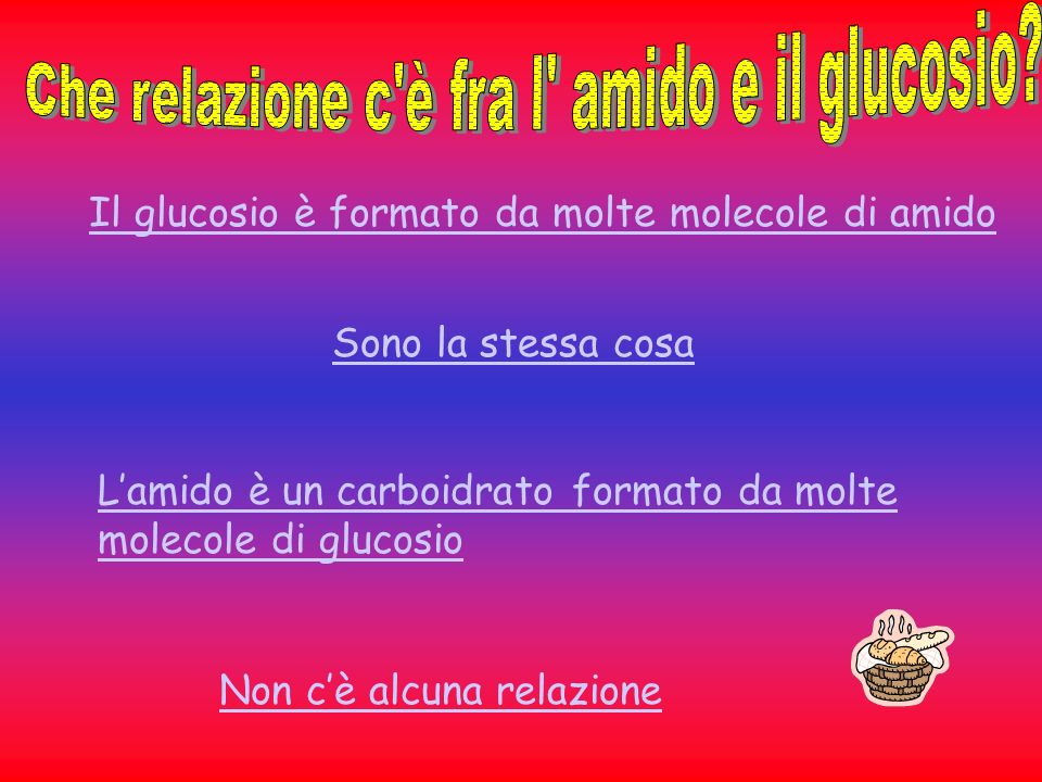 Che relazione c è fra l amido e il glucosio