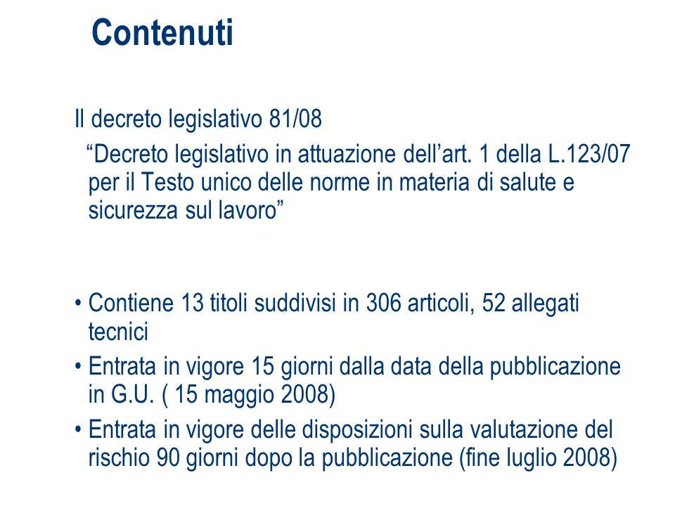Contenuti Il decreto legislativo 81/08