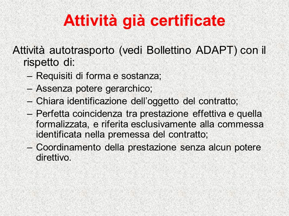 Attività già certificate
