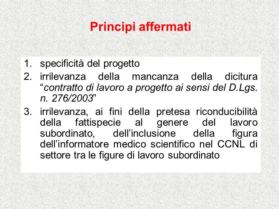 Principi affermati specificità del progetto