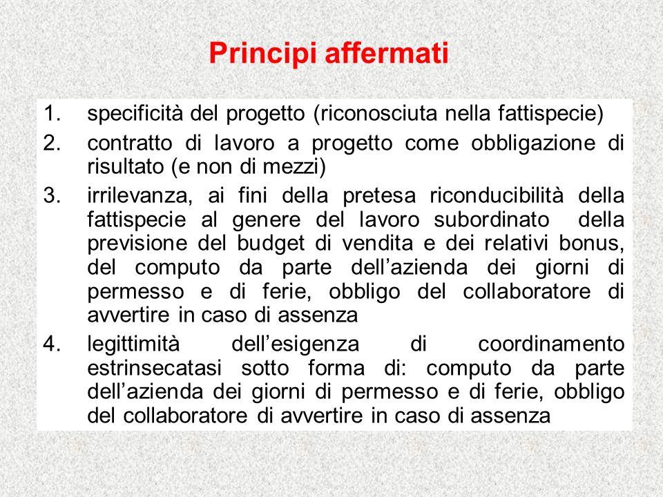Principi affermati specificità del progetto (riconosciuta nella fattispecie)