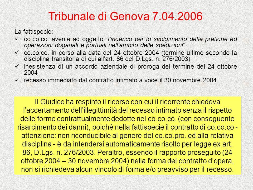 Tribunale di Genova 7.04.2006 La fattispecie: