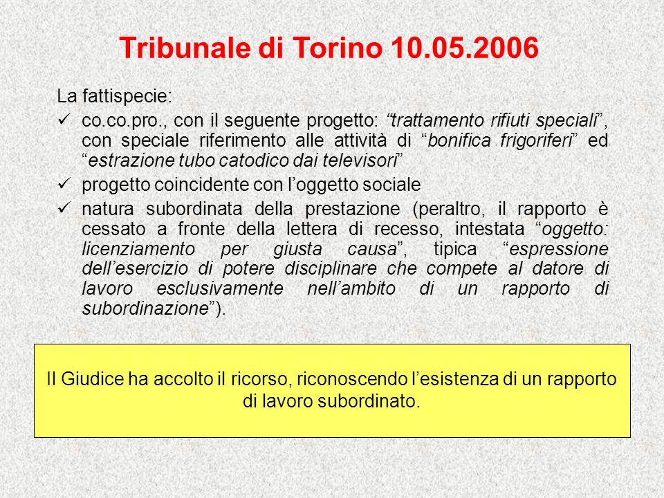 Tribunale di Torino 10.05.2006 La fattispecie: