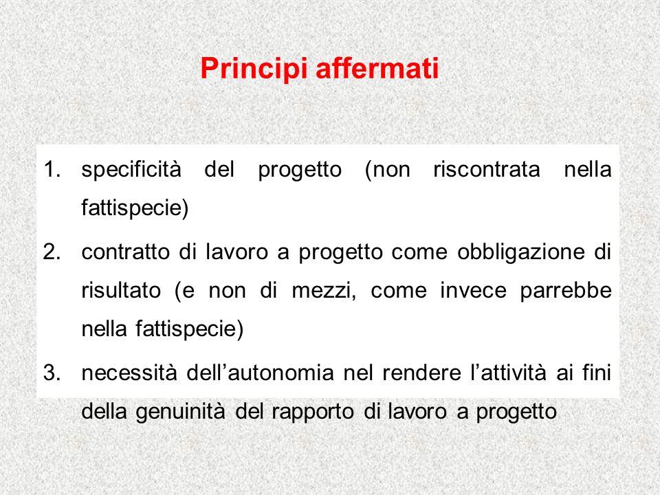 Principi affermati specificità del progetto (non riscontrata nella fattispecie)