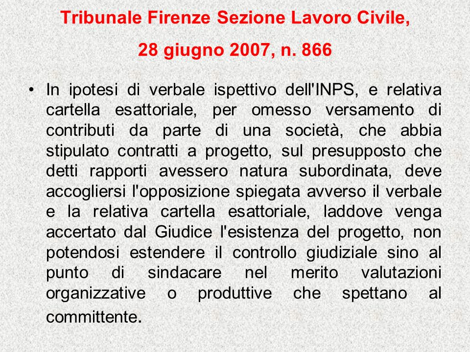 Tribunale Firenze Sezione Lavoro Civile, 28 giugno 2007, n. 866