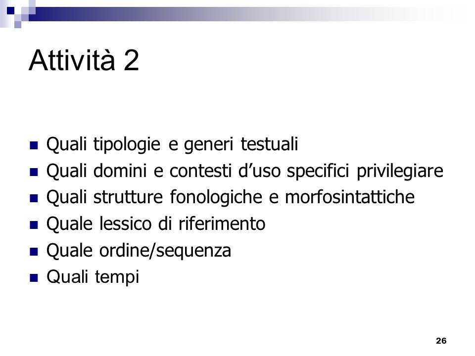 Attività 2 Quali tipologie e generi testuali
